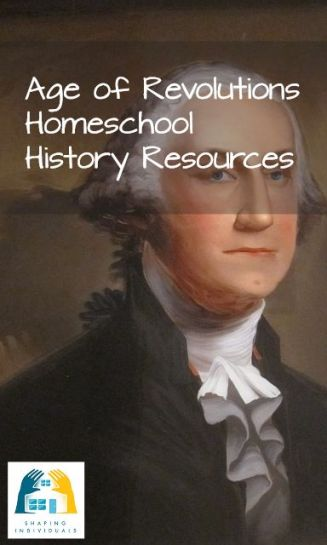 Homeschool History Curriculum with these Age of Revolutions history ideas and resources.