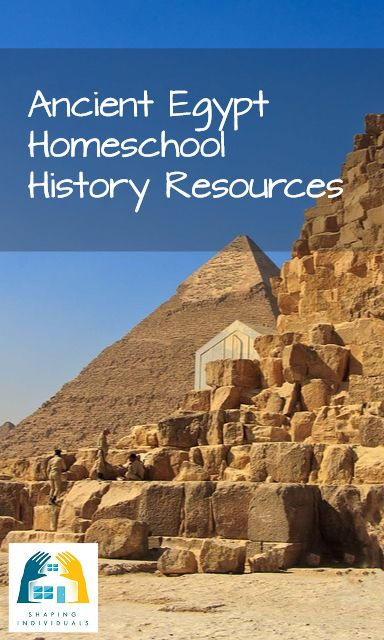Ancient Egypt and OT Homeschool Resources