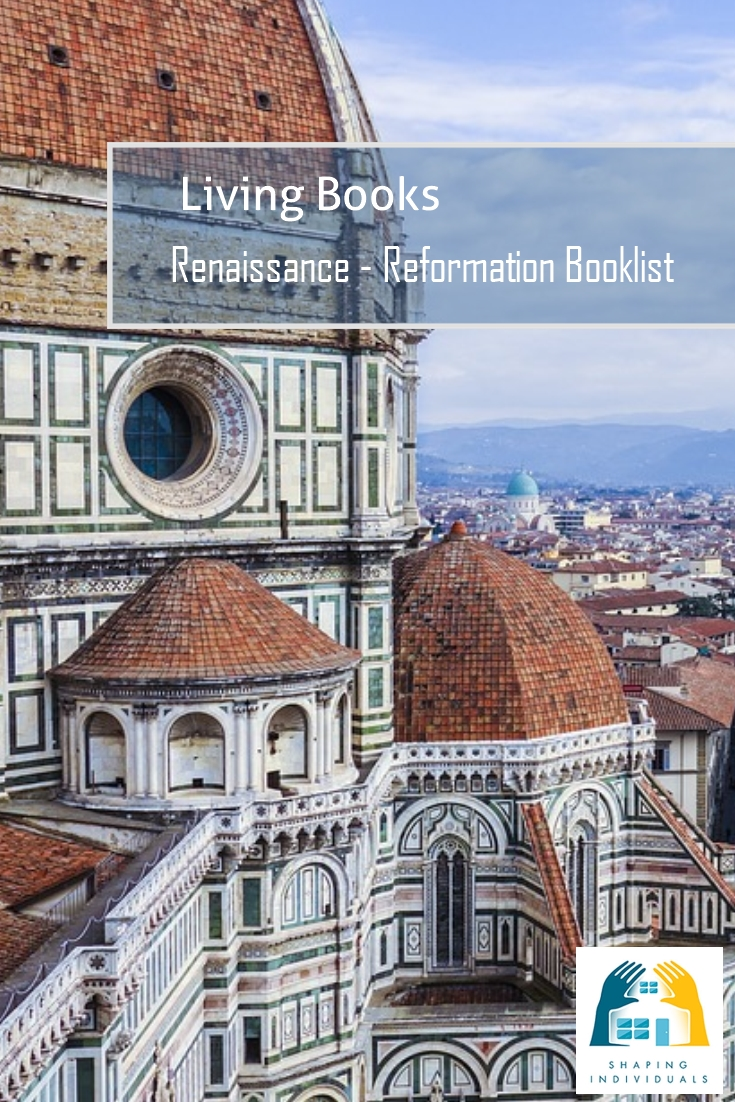Living books list for Renaissance and Reformation Time Period