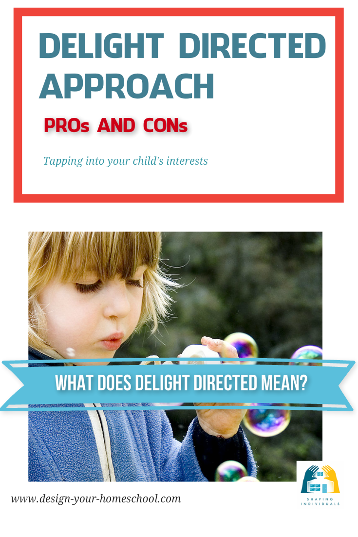 Pros and Cons of the Delight Directed Homeschool Approach