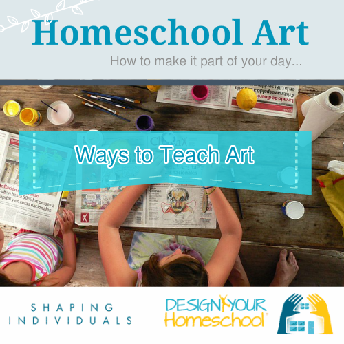 Ways to teach Homeschool Art