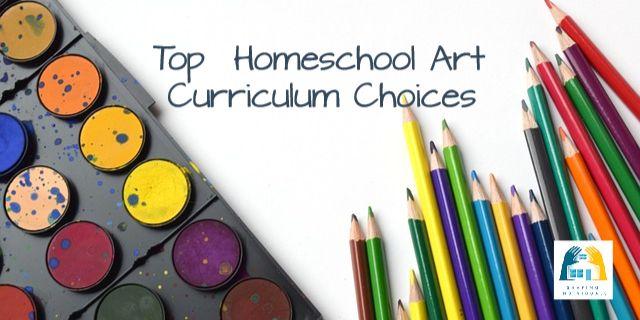 Top Homeschool Art Resources and Curriculum