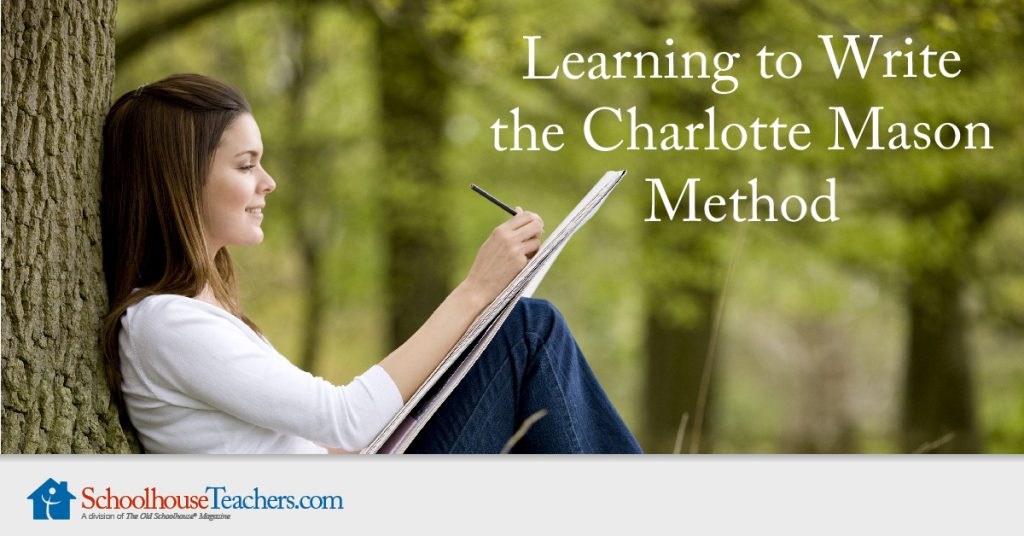 Learning to Write the Charlotte Mason Way