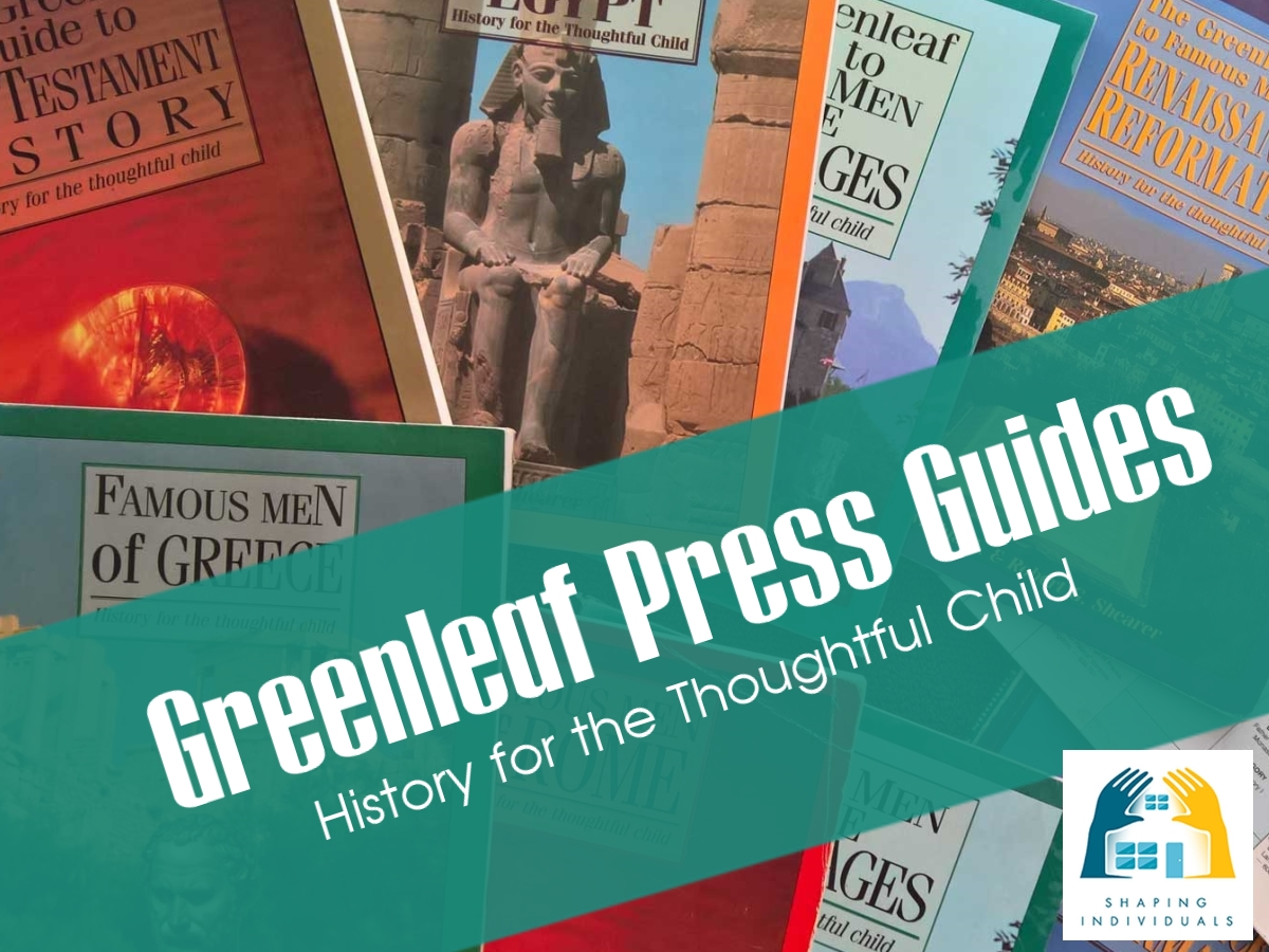 Greenleaf Press History Guides - History for the Thoughtful Child